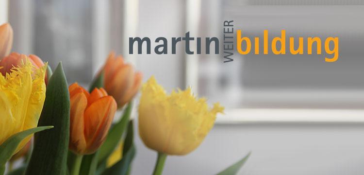 Referenzbild Martin Weiterbildung