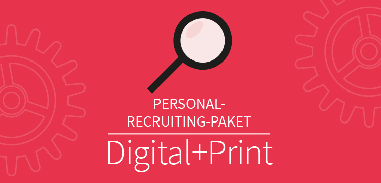Personal Recruiting Paket Digital+Print